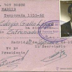 Coleccionismo deportivo: (F-1067)CARNET DE ENTRENADOR DE EULOGIO GALLO,EX-JUGADOR DE OSASUNA Y XEREZ. Lote 52197996
