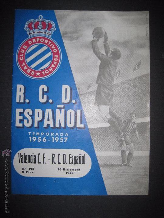 R.C.D. ESPAÑOL - PROGRAMA PARIDO VALENCIA ESPAÑOL - AÑO 1956- 57 - VER FOTOS -( V-3302 ) (Coleccionismo Deportivo - Documentos de Deportes - Otros)