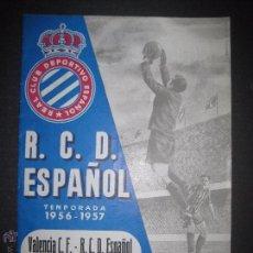 Coleccionismo deportivo: R.C.D. ESPAÑOL - PROGRAMA PARIDO VALENCIA ESPAÑOL - AÑO 1956- 57 - VER FOTOS -( V-3302 ) . Lote 52299584