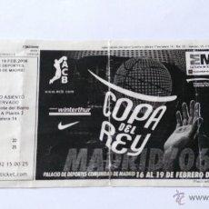Coleccionismo deportivo: ENTRADA A LA COPA DEL REY DE BALONCESTO 2006. Lote 52447994