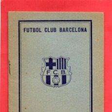 Coleccionismo deportivo: FUTBOL CLUB BARCELONA. ESTATUT 1932. 14 X 10,5 CM. Lote 52559354