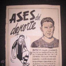 Coleccionismo deportivo: BOSCH - F.C. BARCELONA - ASES DEL DEPORTE- ORIGINAL A PLUMA -VER FOTOS -(V-3533). Lote 52707412