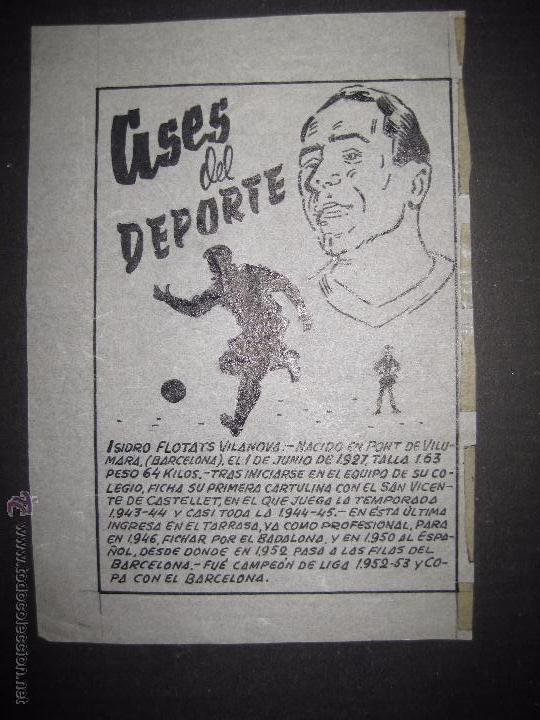 ISIDRO FLOTATS - F.C. BARCELONA - ESPAÑOL - ASES DEL DEPORTE- ORIGINAL A PLUMA -VER FOTOS -(V-3532) (Coleccionismo Deportivo - Documentos de Deportes - Otros)