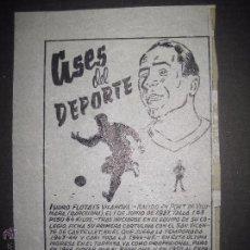 Coleccionismo deportivo: ISIDRO FLOTATS - F.C. BARCELONA - ESPAÑOL - ASES DEL DEPORTE- ORIGINAL A PLUMA -VER FOTOS -(V-3532). Lote 52707439