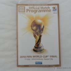 Coleccionismo deportivo: PROGRAMA OFICIAL FINAL MUNDIAL FÚTBOL 2010. OFFICIAL MATCH PROGRAMME.WORLD CUP 2010. Lote 53508024