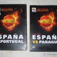 Coleccionismo deportivo: DVDS MUNDIAL SUDAFRICA ESPAÑA VS PORTUGAL Y PARAGUAY. Lote 53534917