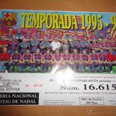Coleccionismo deportivo: FC BARCELONA PARTICIPACION LOTERIA NAVIDAD 1995 96. Lote 54371051