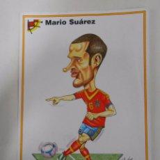 Coleccionismo deportivo: LAMINA DIBUJO CARICATURA. MARIO SUAREZ. SELECCION ESPAÑOLA. REAL FEDERACION FUTBOL. TDKP6. Lote 55132683