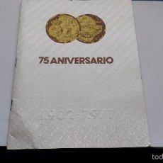 Coleccionismo deportivo: PROGRAMA DE FUTBOL REAL MADRID 75 ANIVERSARIO 1002 1977. Lote 55684996
