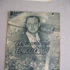 Coleccionismo deportivo: ASI SE CONSTRUYO EL NOU CAMP. MUY INTERESANTE PUBLICACION 1957.. Lote 55717817