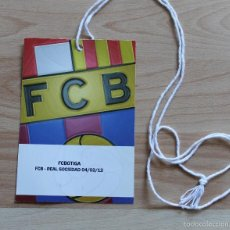 Coleccionismo deportivo: ACREDITACION FC BARCELONA REAL SOCIEDAD TEMPORADA 2011-2012 BARÇA. Lote 55810638