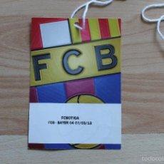 Coleccionismo deportivo: ACREDITACION FC BARCELONA BAYER TEMPORADA 2011-2012 BARÇA. Lote 55810967
