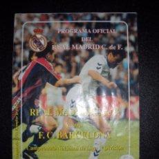 Coleccionismo deportivo: PROGRAMA OFICIAL DEL REAL MADRID,REAL MADRID,BARCELONA.. Lote 56022337