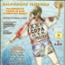 Coleccionismo deportivo: FOLLETO-REVISTA XXV COPA DE S.M. LA REINA. BALONMANO FEMENINO. FEBRERO 2004. Lote 56175142