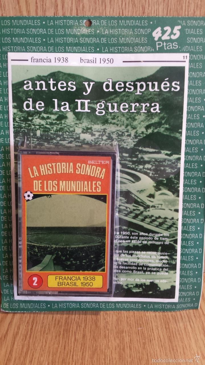 LA HISTORIA SONORA DE LOS MUNDIALES. Nº 2 / POR DESPRECINTAR. FRANCIA 1938 / BRASIL 1950. (Coleccionismo Deportivo - Documentos de Deportes - Otros)