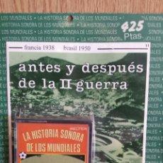 Coleccionismo deportivo: LA HISTORIA SONORA DE LOS MUNDIALES. Nº 2 / POR DESPRECINTAR. FRANCIA 1938 / BRASIL 1950.. Lote 134370009