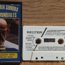 Coleccionismo deportivo: LA HISTORIA SONORA DE LOS MUNDIALES. URUGUAY 1930-ITALIA 1934 / NUM 1. MC / BELTER - LUJO.. Lote 56619321