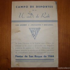 Coleccionismo deportivo: UNIÓN DEPORTIVA DE RUBÍ, FIESTAS DE SAN ROQUE, AÑO 1944.. Lote 56803897