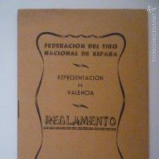 Coleccionismo deportivo: REGLAMENTO DE REPRESENTACION DE VALENCIA AÑO 1963. FEDERACION DEL TIRO NACIONAL DE ESPAÑA . Lote 56897322