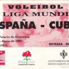 Coleccionismo deportivo: ENTRADA VI LIGA MUNDIAL VOLEIBOL.ESPAÑA-CUBA.02/06/1995.. Lote 57103045