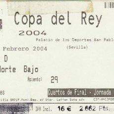 Coleccionismo deportivo: ENTRADA COPA DEL REY 2004.BALONCESTO.BARCELONA-R.MADRID.MANRESA-JOVENTUT.. Lote 57103409