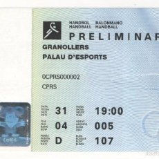 Coleccionismo deportivo: ENTRADA PALAU D'ESPORTS GRANOLLERS PRELIMINAR BALONMANO BARCELONA 92 OLIMPIADAS. Lote 57147331