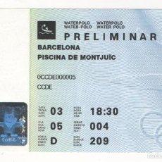 Coleccionismo deportivo: ENTRADA PISCINA DE MONTJUIC BARCELONA PRELIMINAR WATERPOLO BARCELONA 92 OLIMPIADAS. Lote 57147350