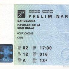 Coleccionismo deportivo: ENTRADA PABELLO DE LA MAR BELLA BARCELONA PRELIMINAR BADMINTON BARCELONA 92 OLIMPIADAS. Lote 57147370