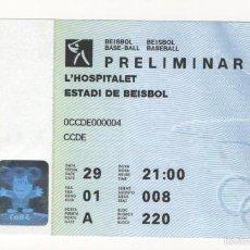 Coleccionismo deportivo: (ALB-TC-1) ENTRADA ESTADI DE BEISBOL L'HOSPITALET PRELIMINAR BEISBOL BARCELONA 92 OLIMPIADAS. Lote 57147406