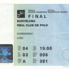 Coleccionismo deportivo: (ALB-TC-1) ENTRADA REAL CLUB DE POLO BARCELONA FINAL HIPICA BARCELONA 92 OLIMPIADAS. Lote 57147429