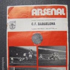 Coleccionismo deportivo: C.F. BARCELONA - ARSENAL - PROGRAMA 12 MARZO 1974- FOTO CRUYFF- VER FOTOS - (V-6047). Lote 57305334
