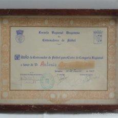 Coleccionismo deportivo: TÍTULO DE ENTRENADOR DE FUTBOL ENMARCADO. AÑO 1967.. Lote 57714788