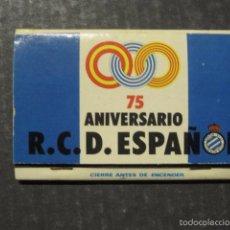 Coleccionismo deportivo: CAJA CERILLAS - 75 ANIVERSARIO R.C.D. ESPAÑOL-VER FOTOS - (V-6374). Lote 58155747