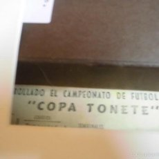 Coleccionismo deportivo: TEBEO ANTIGUO CAMPEONATO COPA FUTBOL TONETE ALICANTE 1944 LISTA DE EQUIPOS. Lote 58372667