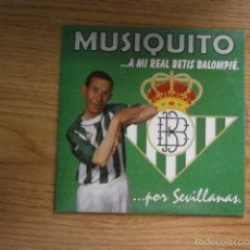 Colecionismo desportivo: CD MUSIQUITO A MI REAL BETIS BALOMPIE POR SEVILLA . Lote 58495061
