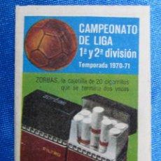 Coleccionismo deportivo: CALENDARIO Y RESULTADOS CAMPEONATO DE LIGA 1ª Y 2ª DIVISIÓN. TEMPORADA 1970 - 71. REGALO DE ZORBA.... Lote 58579611