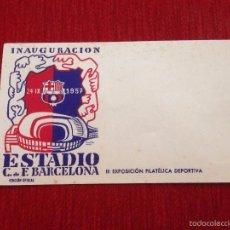 Coleccionismo deportivo: R721 NUEVO SIN USAR SOBRE INAUGURACION ESTADIO BARCELONA EDICION OFICIAL 1957 NOU CAMP BARÇA. Lote 59618971