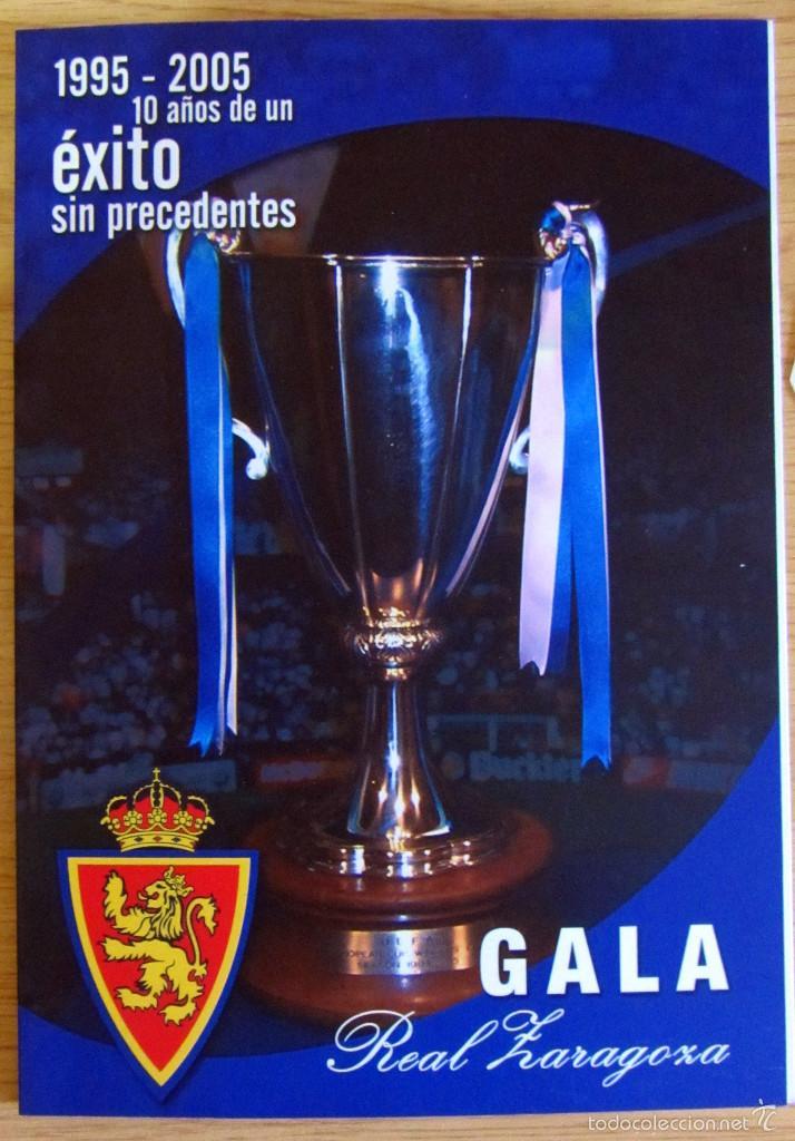 GALA DECIMO ANIVERSARIO RECOPA REAL ZARAGOZA1995-2005 MENU Y ENTRADA GOL DE NAYIM (Coleccionismo Deportivo - Documentos de Deportes - Otros)