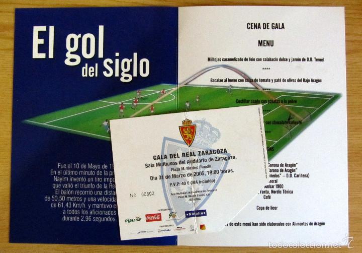 Coleccionismo deportivo: GALA DECIMO ANIVERSARIO RECOPA REAL ZARAGOZA1995-2005 MENU Y ENTRADA GOL DE NAYIM - Foto 2 - 61030211