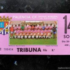 Coleccionismo deportivo: ENTRADA DEL PALENCIA CF DE 1982. Lote 61280275