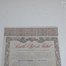 Coleccionismo deportivo: ACCIONES - OBLIGACIONES SEVILLA CLUB DE FUTBOL - 1957 - TDKSM. Lote 62251068