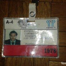 Collectionnisme sportif: QUINI, UNICO. ESPAÑA, SELECCIÓN FUTBOL, ACREDITACION JUGADOR FIFA 1978. Lote 62359280
