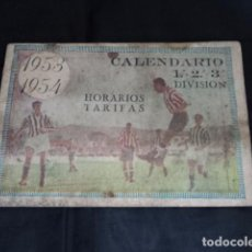 Coleccionismo deportivo: PRECIOSO CALENDARIO ANTIGUO DE FUTBOL HORARIOS Y TARIFAS AÑO 1953 1954 SAMA DE LANGREO ASTURIAS. Lote 64995395