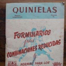 Coleccionismo deportivo: QUINIELAS / FORMULARIOS PARA COMBINACIONES REDUCIDAS / NORMAS PARA LOS CONCURSOS DE PRONÓSTICOS DEL . Lote 67007470