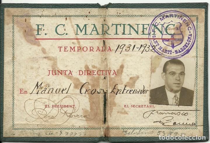 (F-161254)CARNET DE ENTRENADOR F.C.MARTINENC 1931-32,MANUEL CROS EX-JUGADOR C.D.EUROPA (Coleccionismo Deportivo - Documentos de Deportes - Otros)
