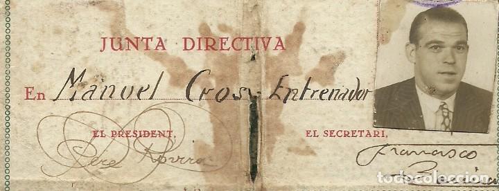 Coleccionismo deportivo: (F-161254)CARNET DE ENTRENADOR F.C.MARTINENC 1931-32,MANUEL CROS EX-JUGADOR C.D.EUROPA - Foto 3 - 69257609