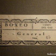 Coleccionismo deportivo: ENTRADA COMBATE DE BOXEO - CAMPO DEL GAS - MADRID - AÑOS 70 . Lote 71211737