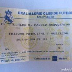 Coleccionismo deportivo: ENTRADA BALONCESTO REAL MADRID- C.B. VILLALBA. Lote 71278147