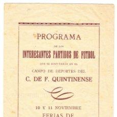 Coleccionismo deportivo: PROGRAMA FUTBOL C DE F QUINTINENSE FERIAS 1946 - UD NAPOLES - CF RIUDEVITLLES. Lote 71771015