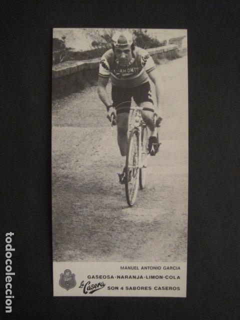 MANUEL ANTONIO GARCIA -CICLISMO - BICICLETAS - EQUIPO LA CASERA -VER FOTOS -(V-8555) (Coleccionismo Deportivo - Documentos de Deportes - Otros)